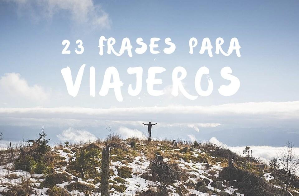 23 Frases Para Amantes De Los Viajes