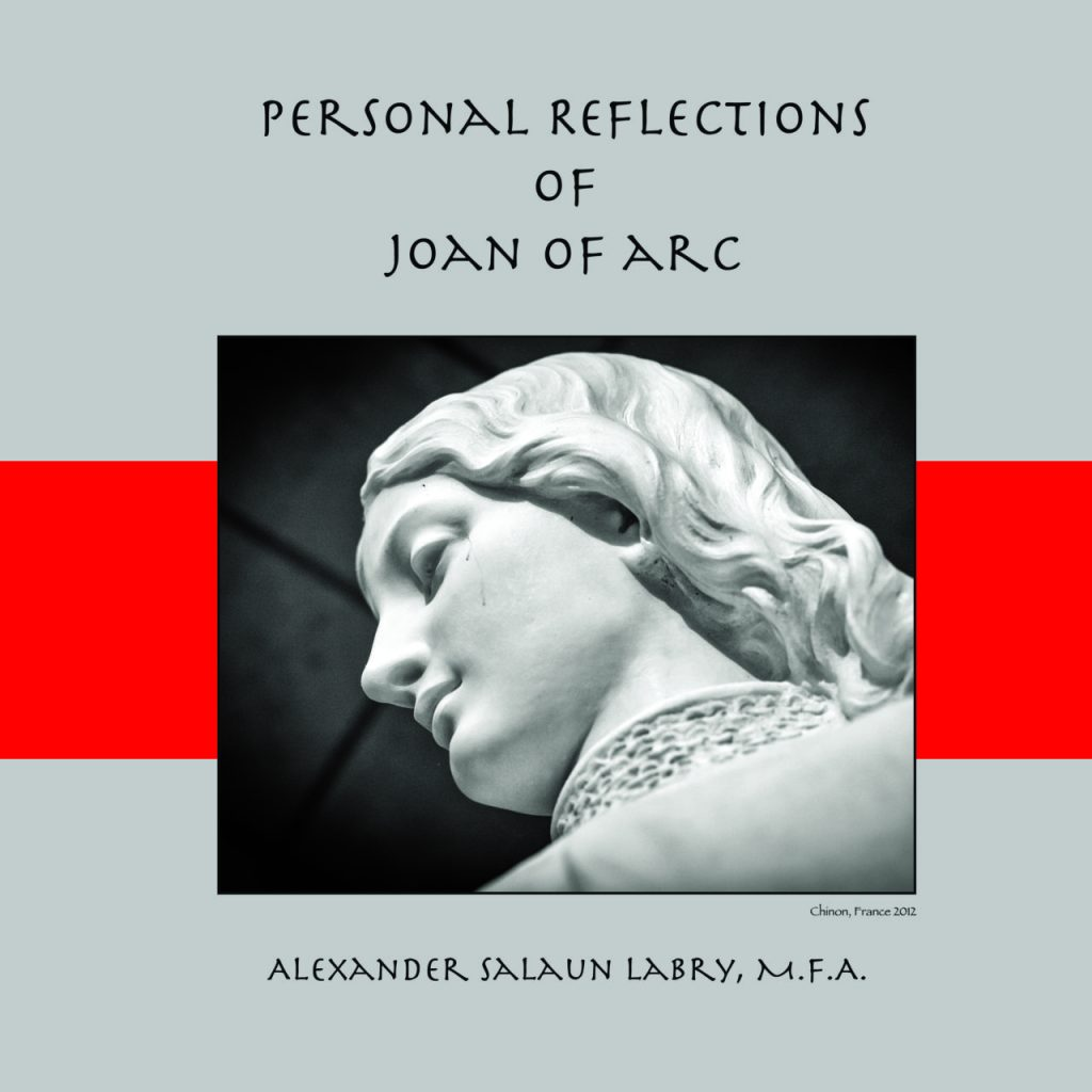 https://i0.wp.com/alexlabry.com/wp-content/uploads/2018/08/Personal_Refections_of_Joan_of_Arc-CoverFront.jpg?fit=1024%2C1024&ssl=1