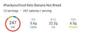 Nutrition Facts - Keto Banana Nut Bread Faux-nana