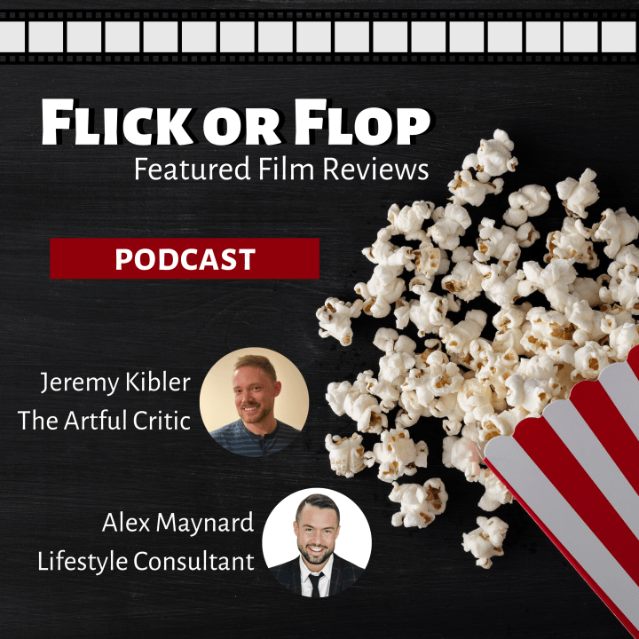 Flick or Flop Film Review Podcast