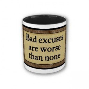 bad excuses