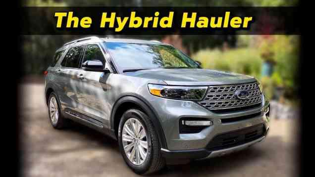 The Hybrid That Tows   2021 Ford Explorer Hybrid