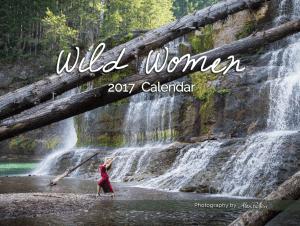 Wild Women of 2017 - Wall Hanging Calendar