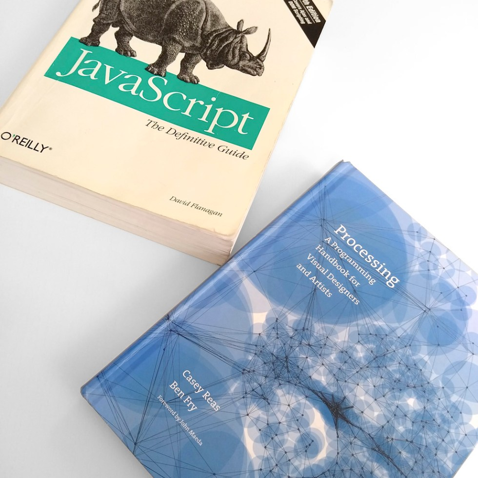 """David Flanagan's """"Javascript"""" guide and Casey Reas and Ben Fry's """"Processing"""" handbook from the FAQs and info for students page"""