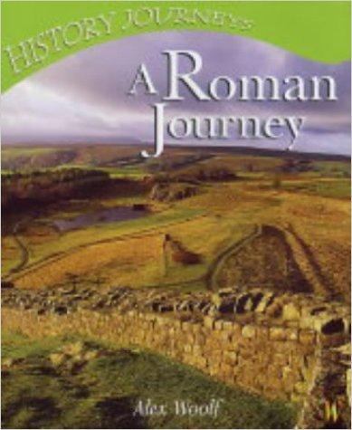 A Roman Journey (History Journeys)