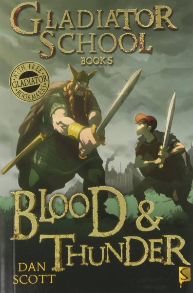 Gladiator School Book 5: Blood and Thunder