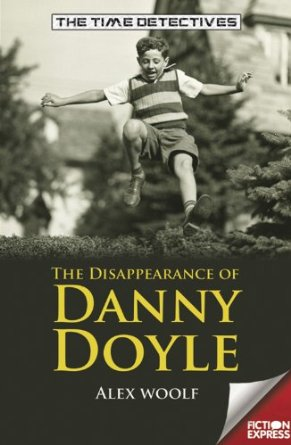The Time Detectives: The Disappearance of Danny Doyle