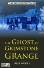 TD GHOST OF GRIMSTONE GRANGE