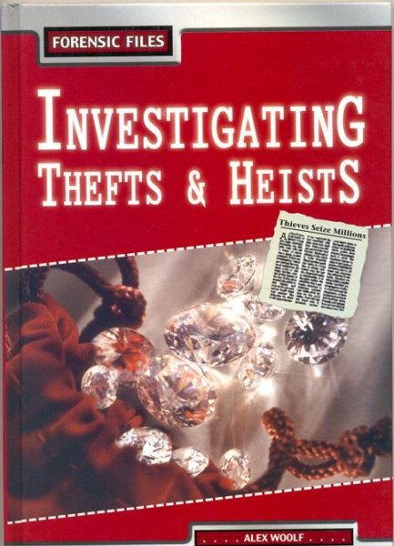 Investigating Thefts and Heists (Forensic Files)