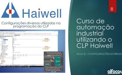 Curso automação com CLP Haiwell - Aula 8 - Configurações diversas