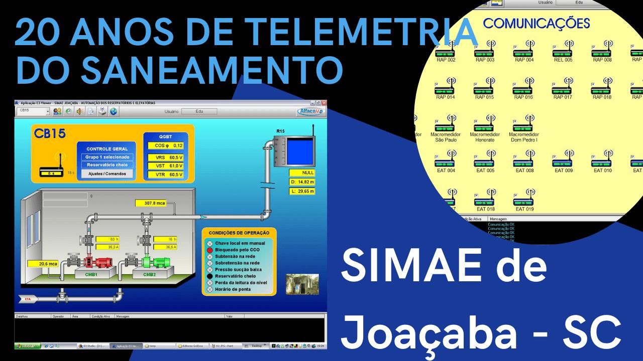 SIMAE de Joaçaba – 20 anos de telemetria do saneamento