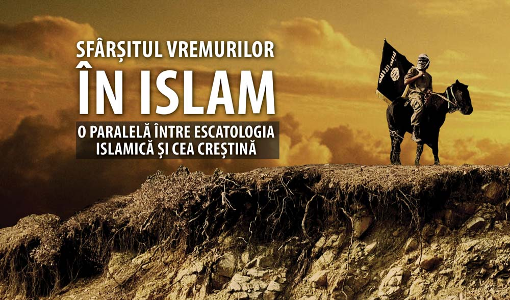 sfarsitul vremurilor islam escatologie crestina islamica