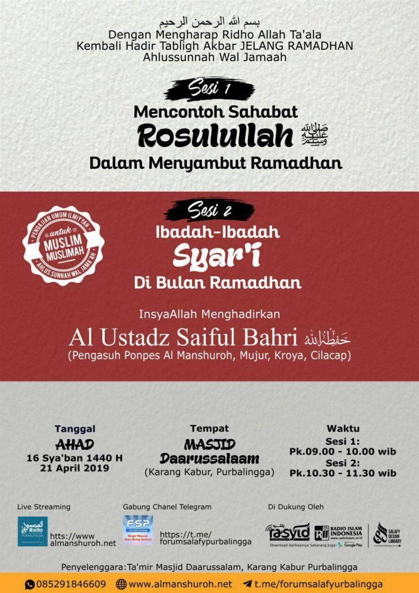 "Tabligh Akbar JELANG RAMADHAN ""15 Sya'ban 1440 H / 21 April 2019 M"""