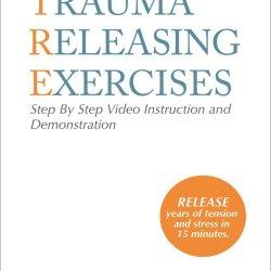 Ejercicios para la liberacion del trauma y el estres (TRE)