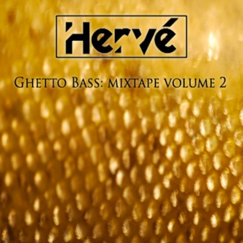 herve ghetto bass mixtape