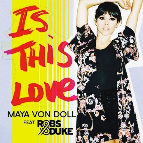 maya von doll is this love