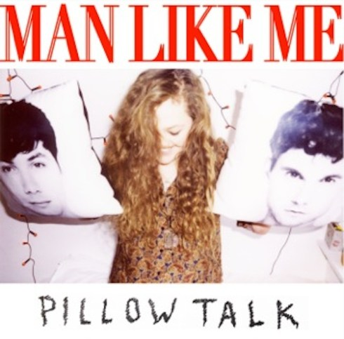 man like me pillow talk