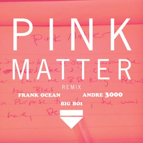 pink matter frank ocean big boi andre 3000