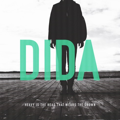 Dida - Heavy Is The Head That Wears The Crown (Mixtape)