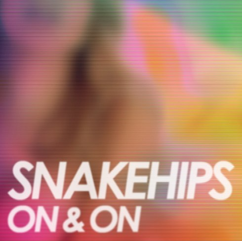 snakehips on on