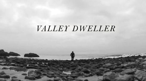 valley dweller
