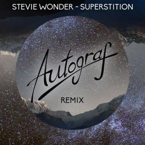 Stevie Wonder - Superstition (Autograf Remix)
