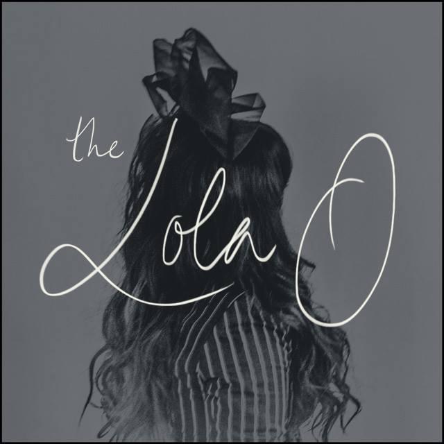 the lola o