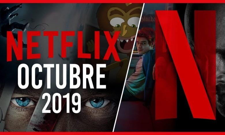 Photo of Netflix y sus estrenos en octubre 2019: todas las novedades
