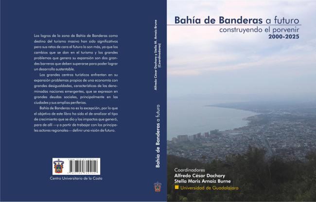 Libro Bahia de Banderas a futuro escrito por el Dr. Alfredo César Dachary