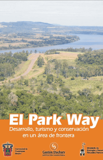 El park way, desarrollo, turismo y conservación en un area - Alfredo César Dachary de frontrera