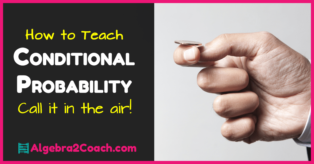 Conditional Probability – Call it in the Air!