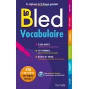 Le Bled Vocabulaire edition hachette