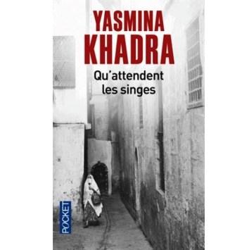 Qu'attendent les singes yasmina khadra en vente sur algeriemarket.com