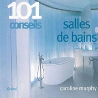 101 conseils salles de bain