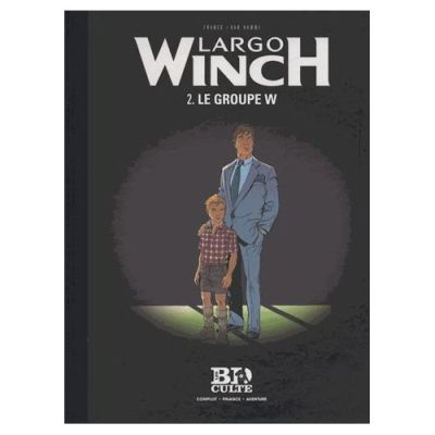 Largo Winch Tome 2 – Le Groupe W