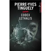 Codex Lethalis Pierre-Yves Tinguely