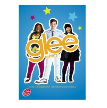 Glee - Tome 3