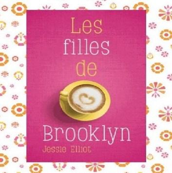 Les filles de Brooklyn, par Jessie Elliot