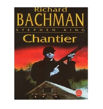 Chantier de Richard Bachman, Stephen King