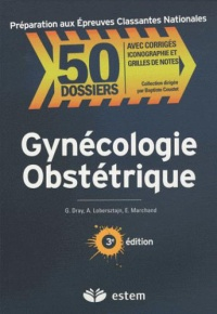 50-dossiers-preparation-aux-epreuves-classantes-nationales-gynecologie-obstetrique-3e-edition