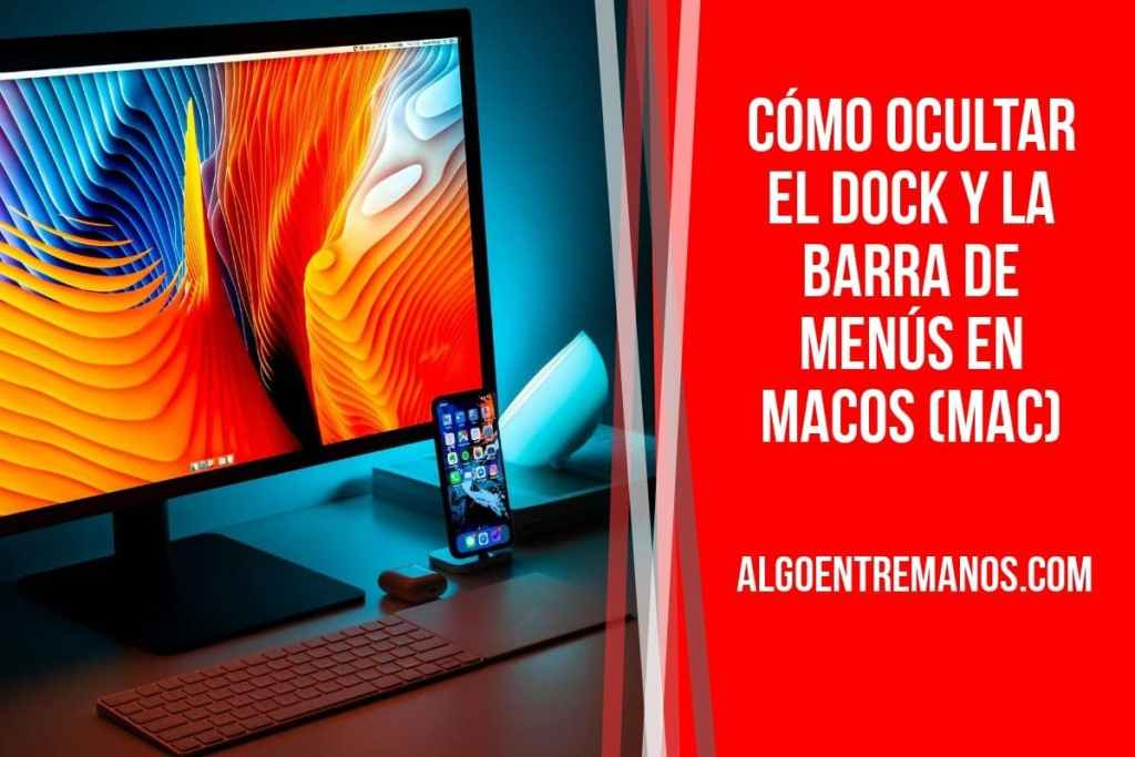Cómo ocultar el dock y la barra de menús en MacOS (Mac)
