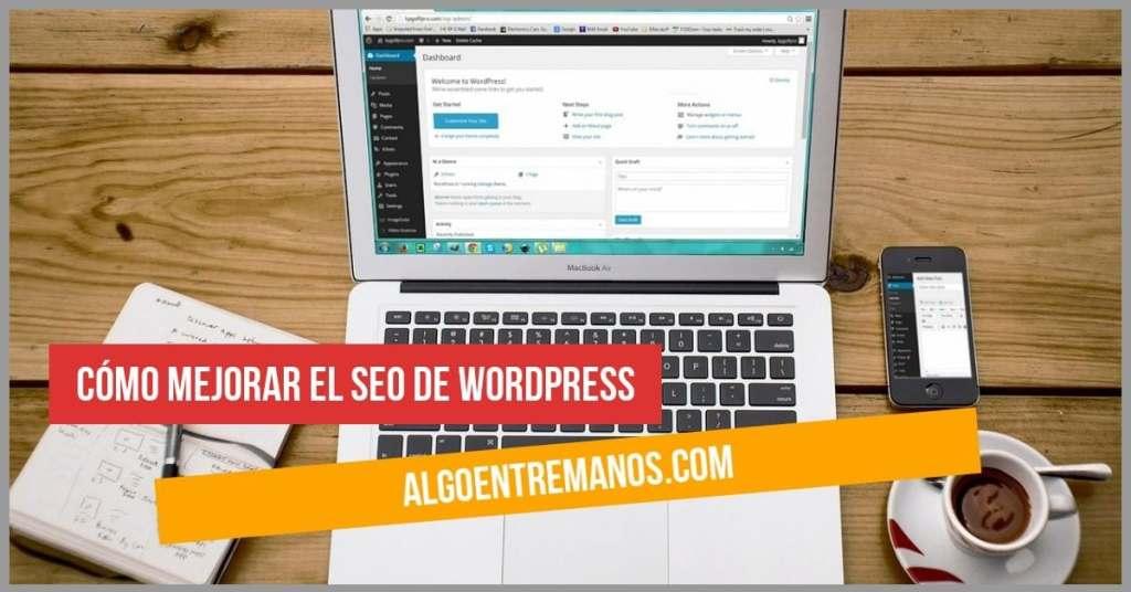 La mejor manera de mejorar el SEO de tu Blog WordPress
