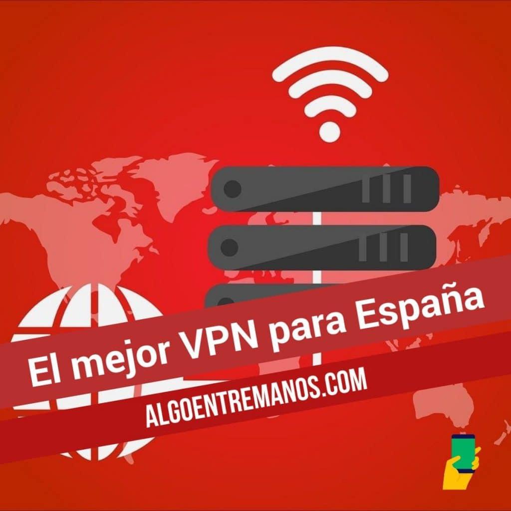 El mejor VPN para España
