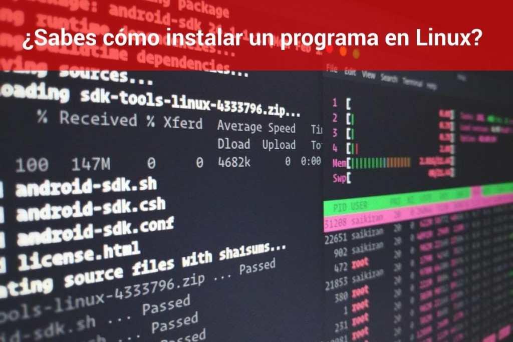 ¿Sabes cómo instalar un programa en Linux?