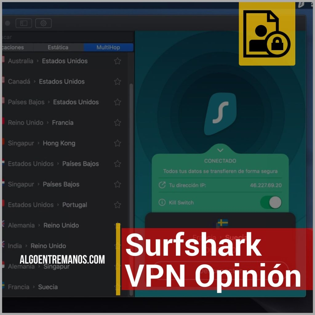 Surfshark VPN - Opinión y review