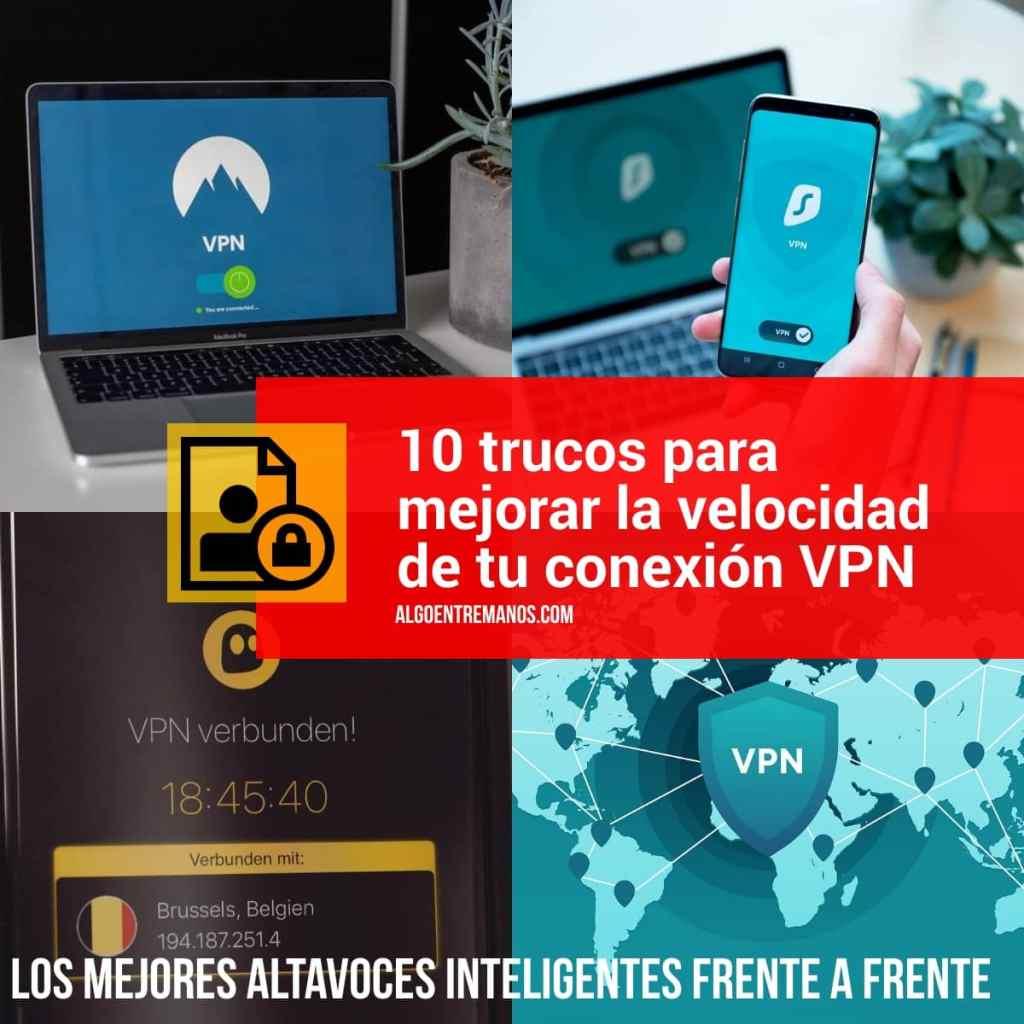 10 trucos para mejorar la velocidad de tu conexión VPN