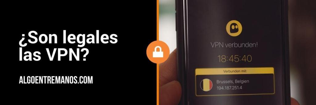 ¿Son legales las VPN?