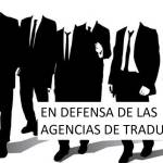 En defensa de las agencias de traducción