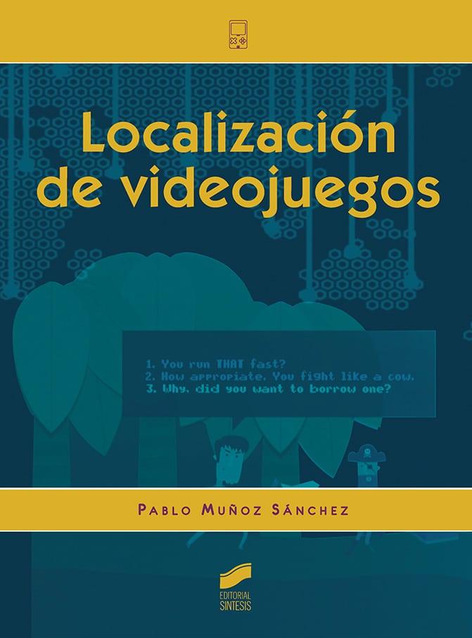 Manual de localización de videojuegos de Pablo Muñoz