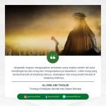 PESANTREN AL HILAL Tentang Kehidupan Berhati-hati Dalam Berkata versi Ali Bin Abi Thalib